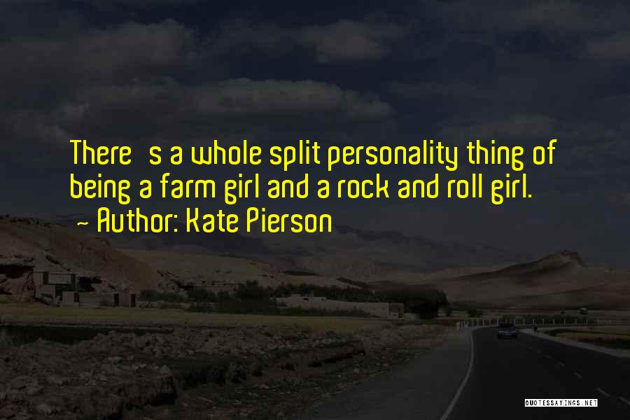 Farm Girl Quotes By Kate Pierson