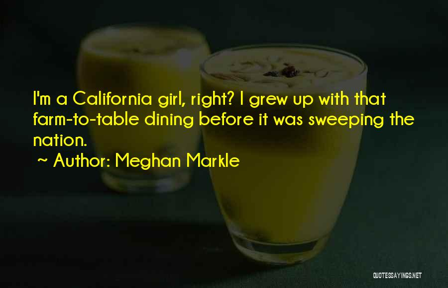Farm Girl Quotes By Meghan Markle