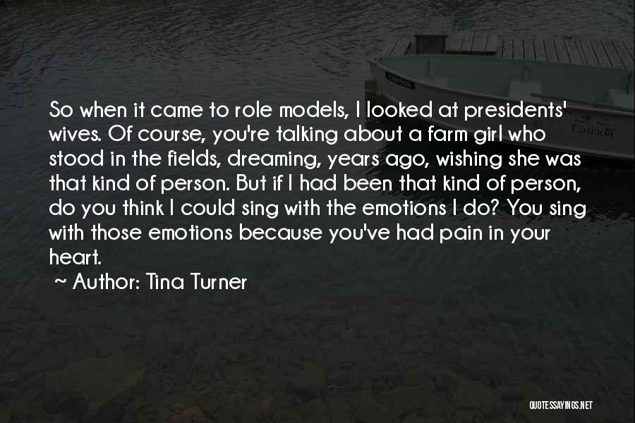 Farm Girl Quotes By Tina Turner