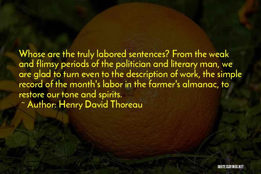 Farmer's Almanac Quotes By Henry David Thoreau