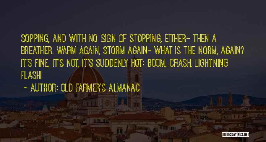 Farmer's Almanac Quotes By Old Farmer's Almanac
