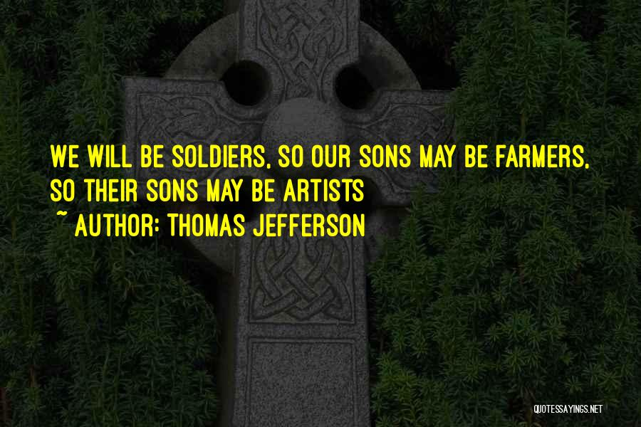 Farmers By Thomas Jefferson Quotes By Thomas Jefferson