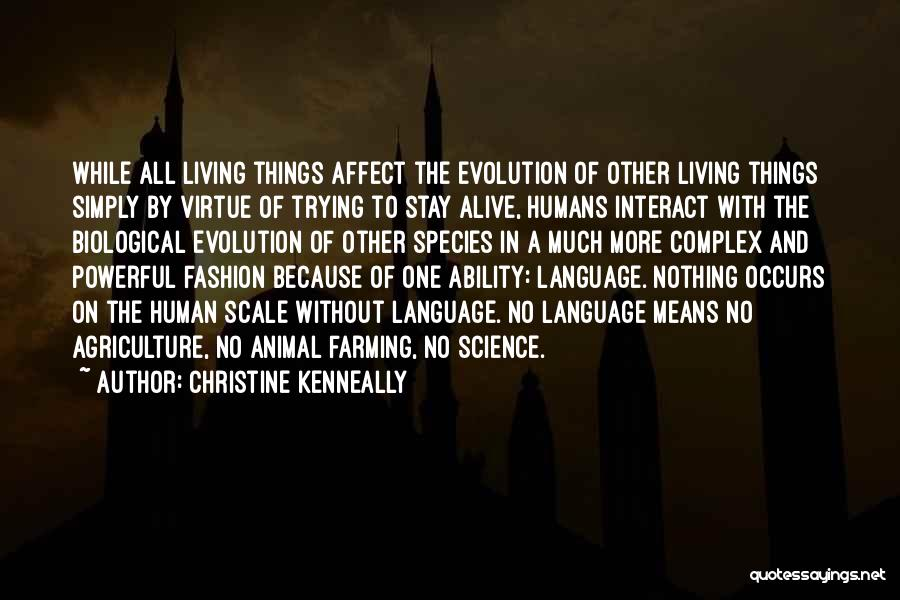 Farming And Agriculture Quotes By Christine Kenneally