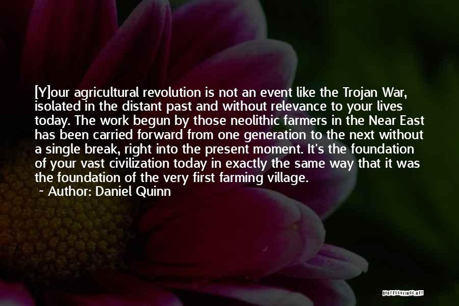 Farming And Agriculture Quotes By Daniel Quinn