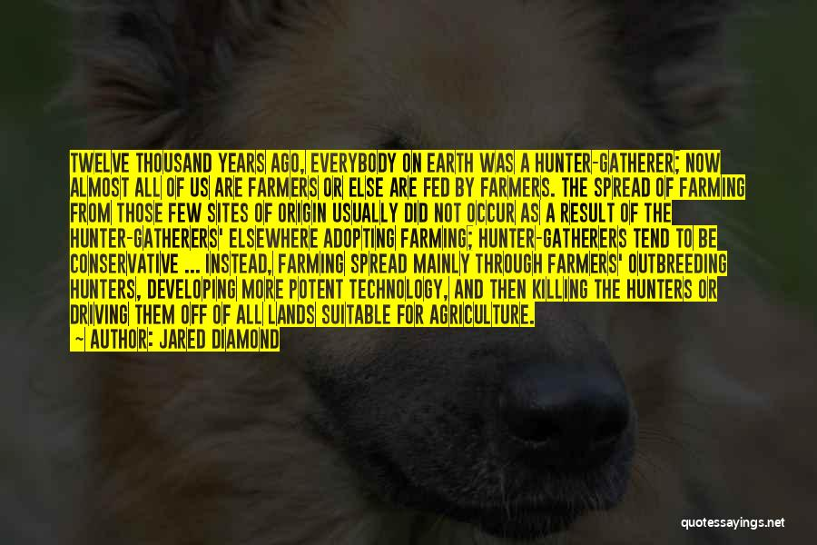 Farming And Agriculture Quotes By Jared Diamond