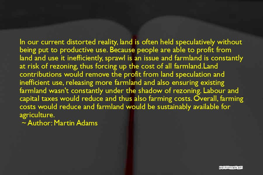 Farming And Agriculture Quotes By Martin Adams