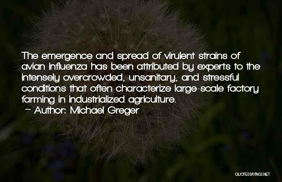 Farming And Agriculture Quotes By Michael Greger