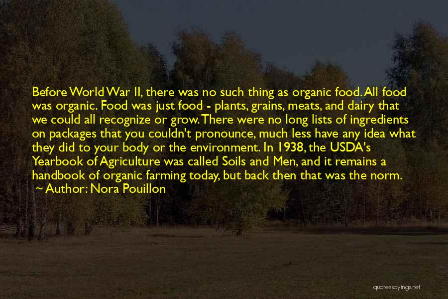 Farming And Agriculture Quotes By Nora Pouillon