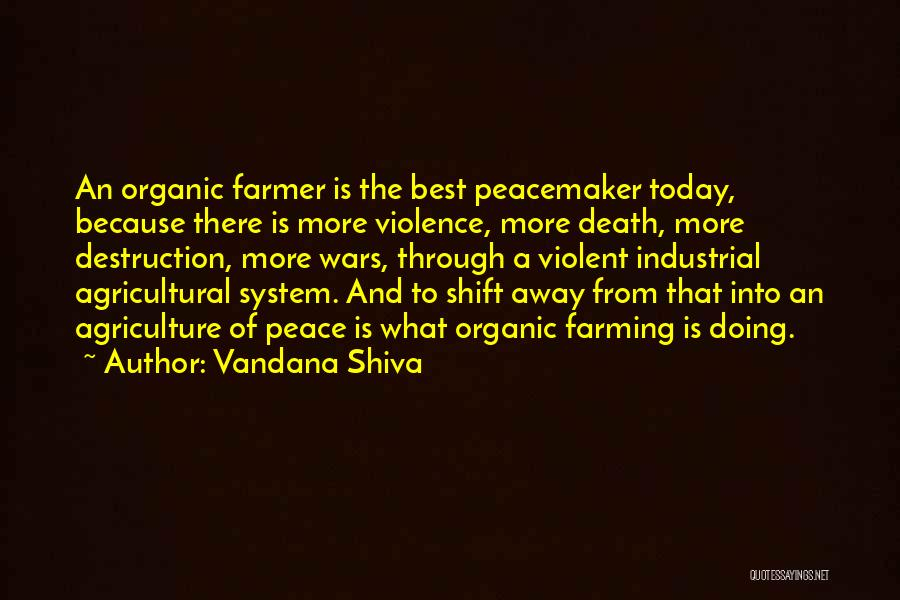 Farming And Agriculture Quotes By Vandana Shiva