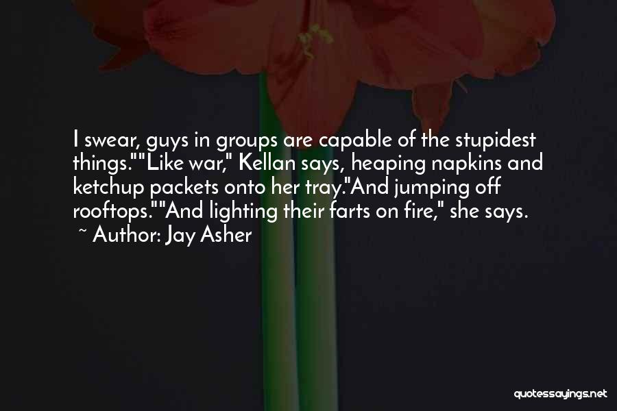 Farts Are Like Quotes By Jay Asher