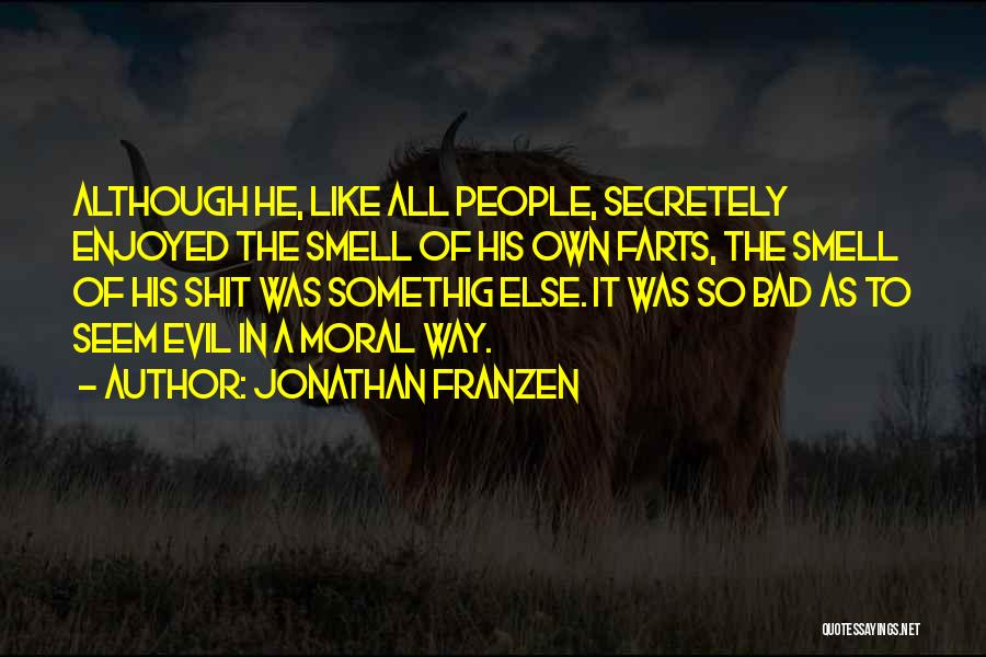Farts Are Like Quotes By Jonathan Franzen