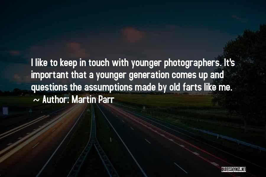 Farts Are Like Quotes By Martin Parr