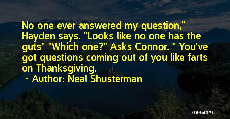 Farts Are Like Quotes By Neal Shusterman
