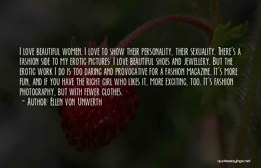 Fashion And Personality Quotes By Ellen Von Unwerth
