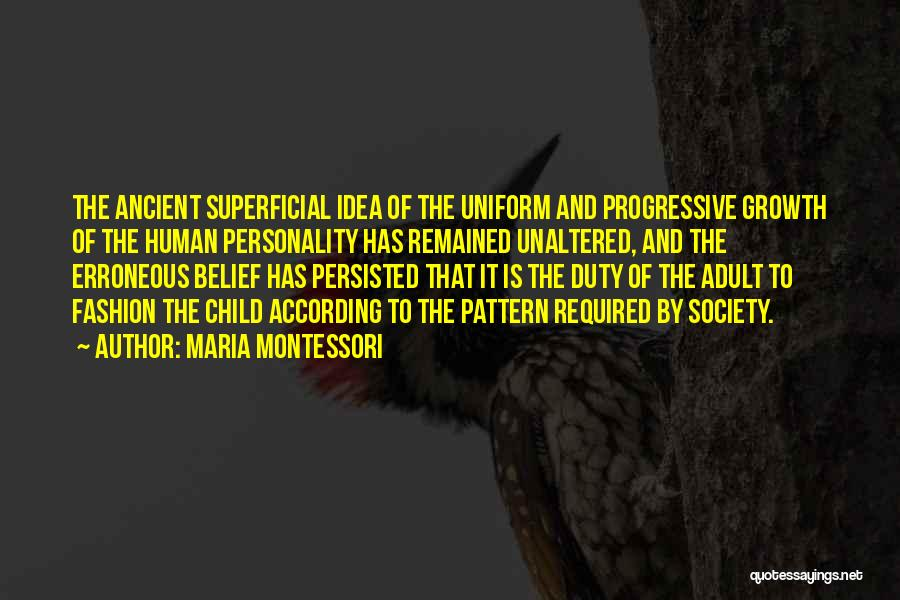 Fashion And Personality Quotes By Maria Montessori