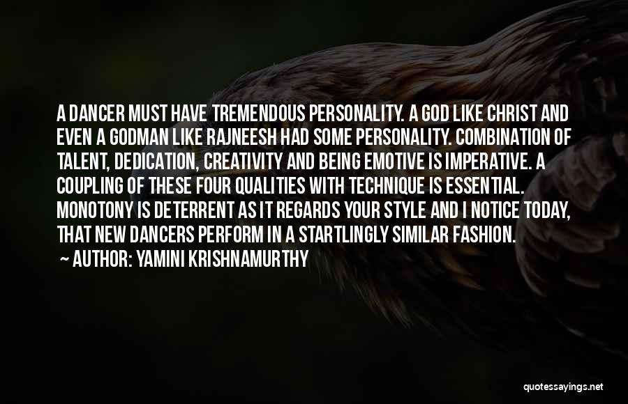 Fashion And Personality Quotes By Yamini Krishnamurthy