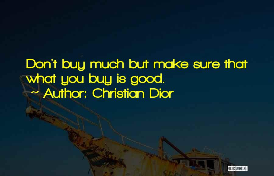 Fashion Shopping Quotes By Christian Dior