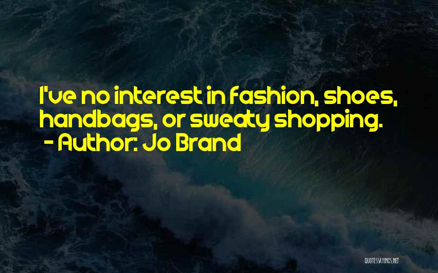 Fashion Shopping Quotes By Jo Brand