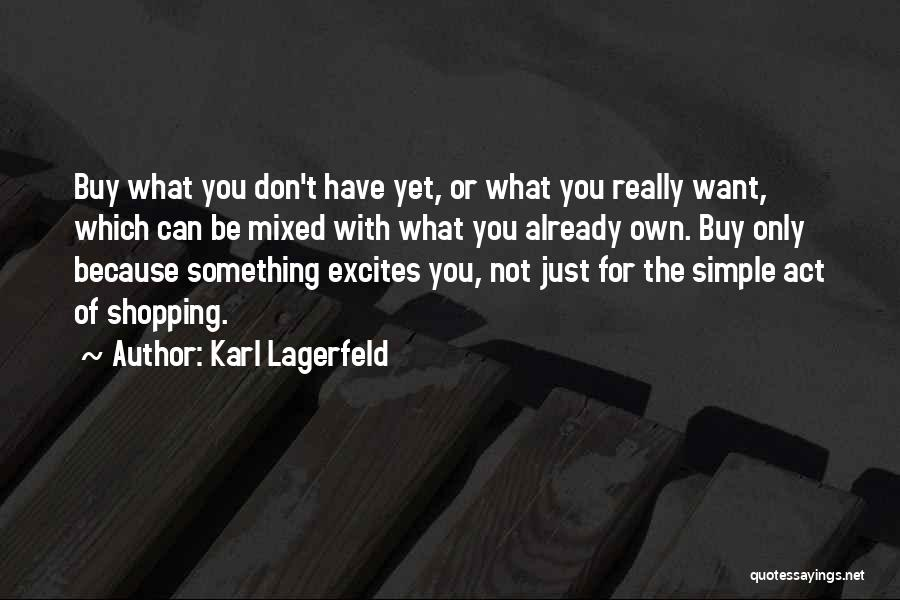 Fashion Shopping Quotes By Karl Lagerfeld