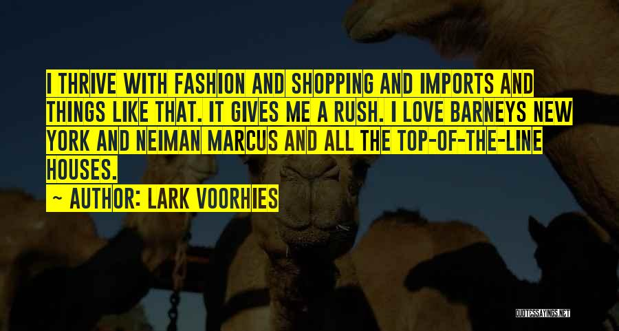 Fashion Shopping Quotes By Lark Voorhies