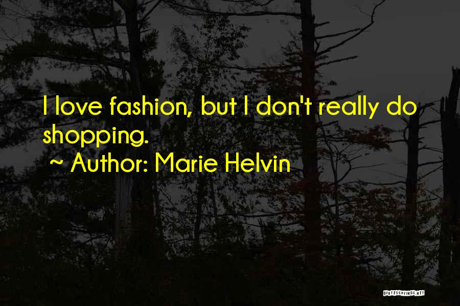 Fashion Shopping Quotes By Marie Helvin