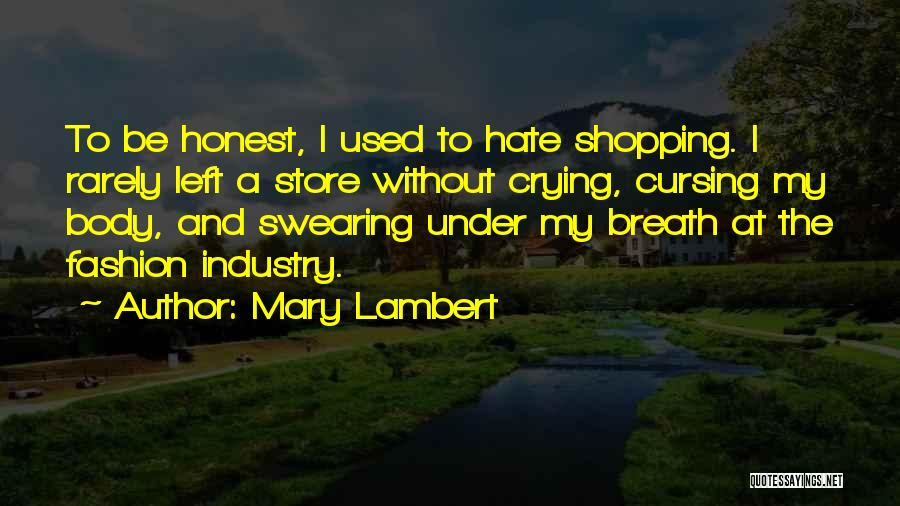 Fashion Shopping Quotes By Mary Lambert