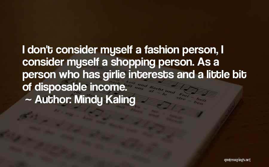 Fashion Shopping Quotes By Mindy Kaling