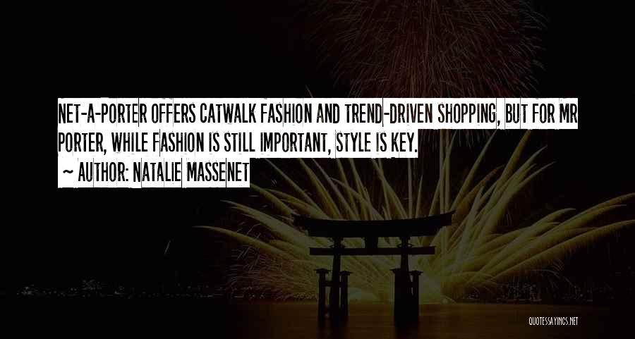 Fashion Shopping Quotes By Natalie Massenet