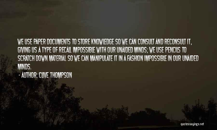 Fashion Store Quotes By Clive Thompson