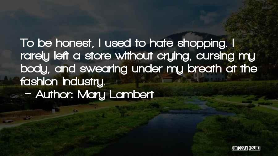 Fashion Store Quotes By Mary Lambert