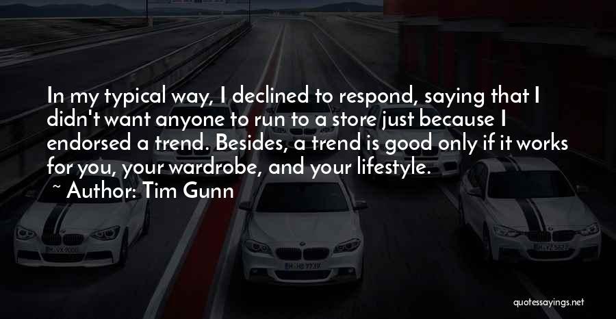 Fashion Store Quotes By Tim Gunn