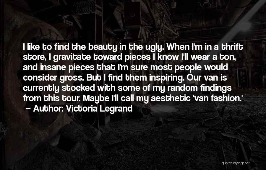 Fashion Store Quotes By Victoria Legrand