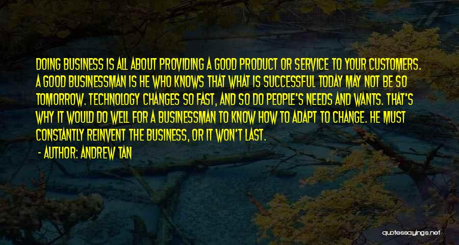 Fast Change Quotes By Andrew Tan