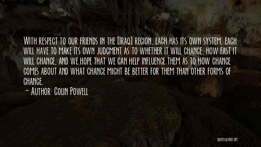 Fast Change Quotes By Colin Powell