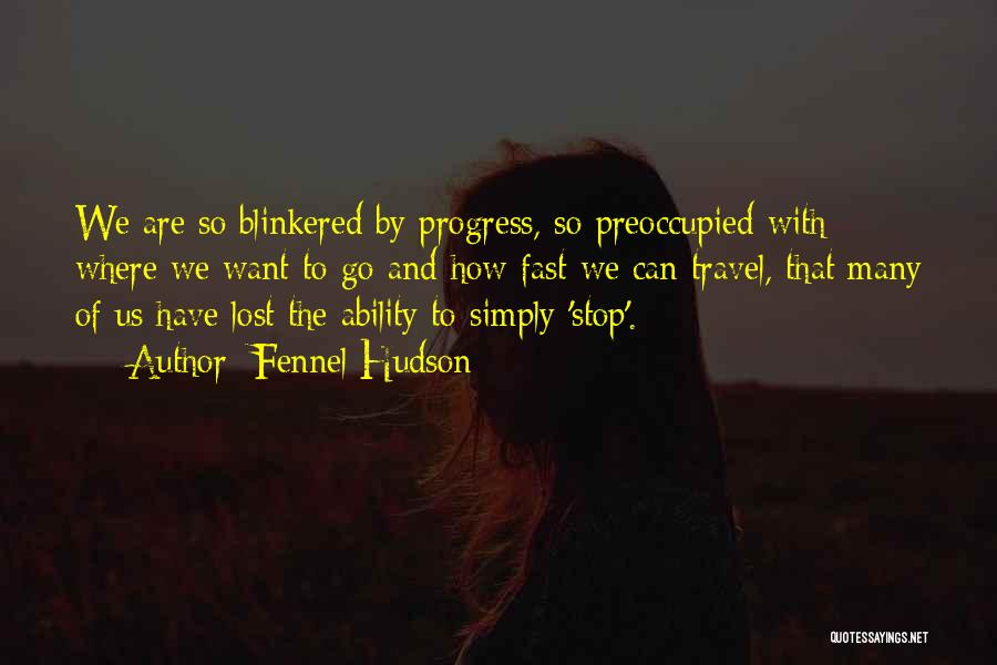 Fast Change Quotes By Fennel Hudson
