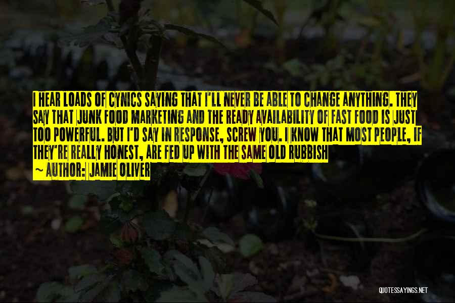Fast Change Quotes By Jamie Oliver