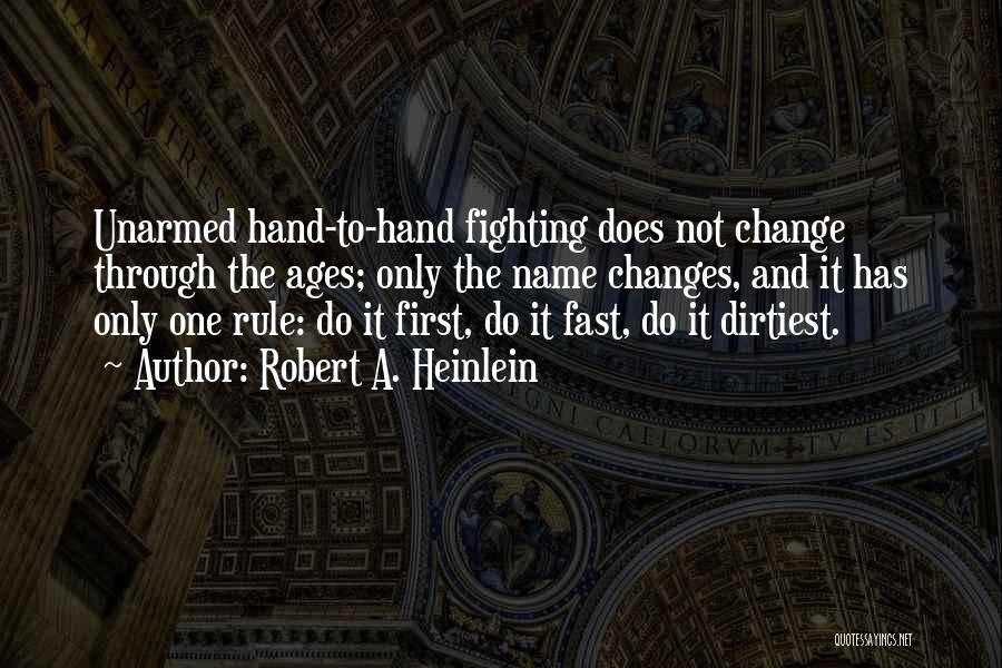 Fast Change Quotes By Robert A. Heinlein
