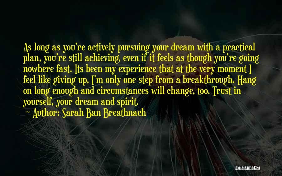 Fast Change Quotes By Sarah Ban Breathnach