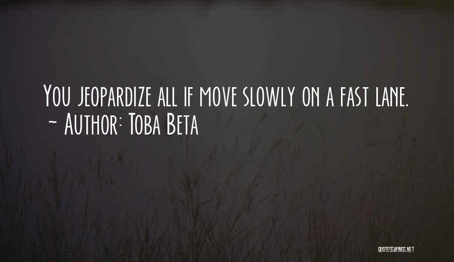 Fast Change Quotes By Toba Beta