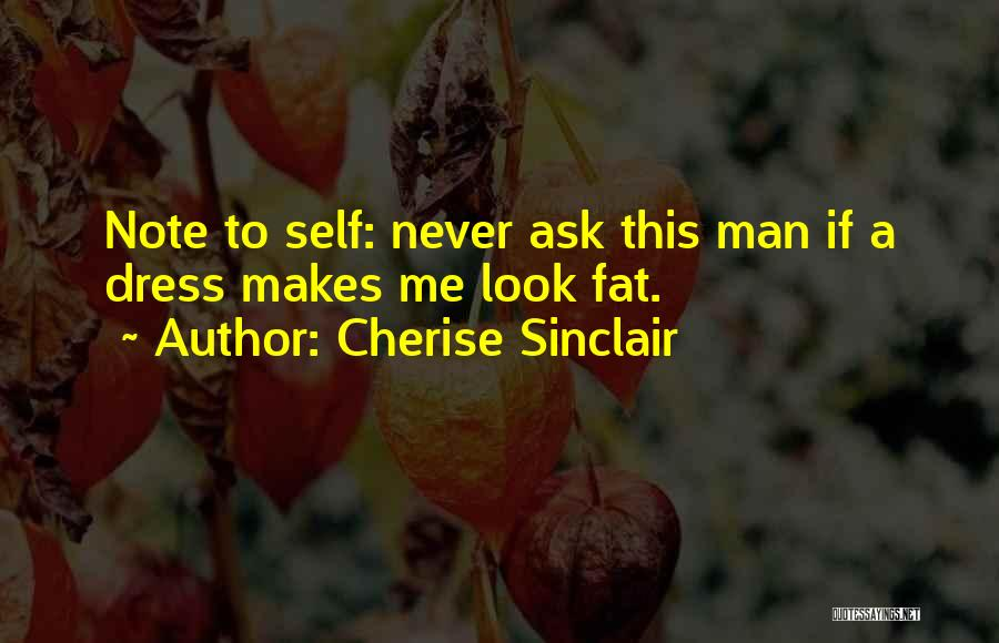 Fat Quotes By Cherise Sinclair