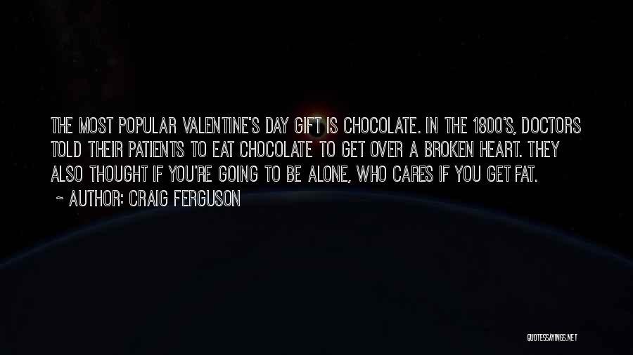 Fat Quotes By Craig Ferguson