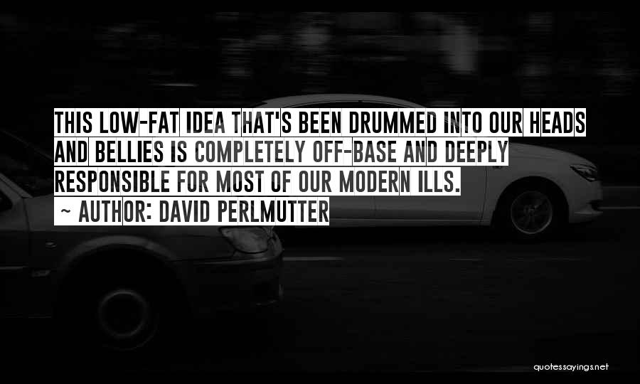 Fat Quotes By David Perlmutter