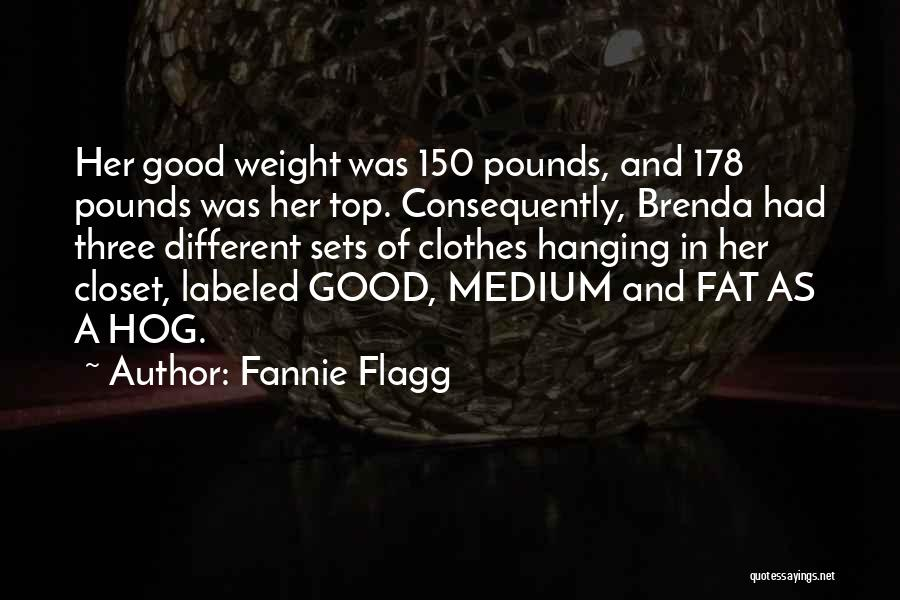 Fat Quotes By Fannie Flagg