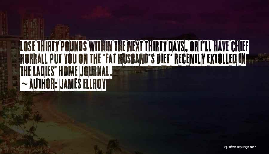 Fat Quotes By James Ellroy