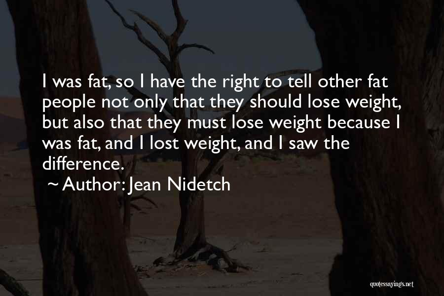 Fat Quotes By Jean Nidetch
