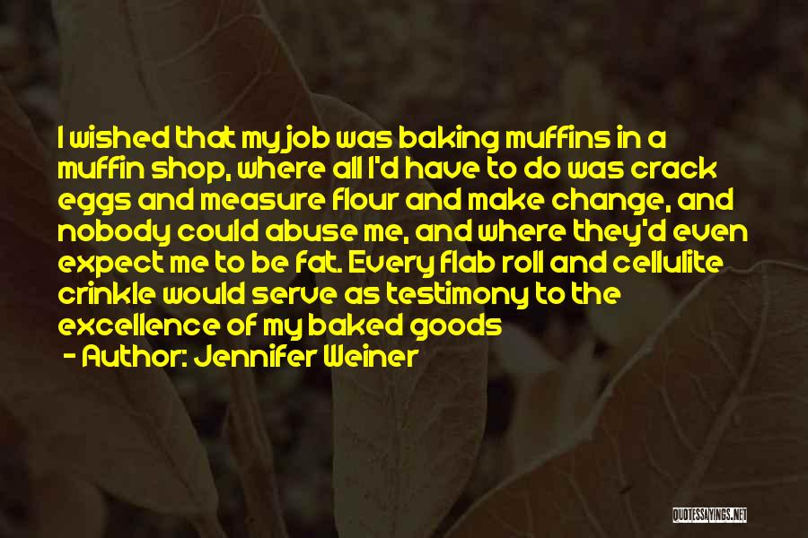 Fat Quotes By Jennifer Weiner
