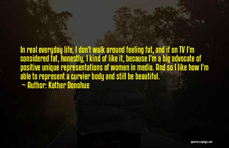 Fat Quotes By Kether Donohue