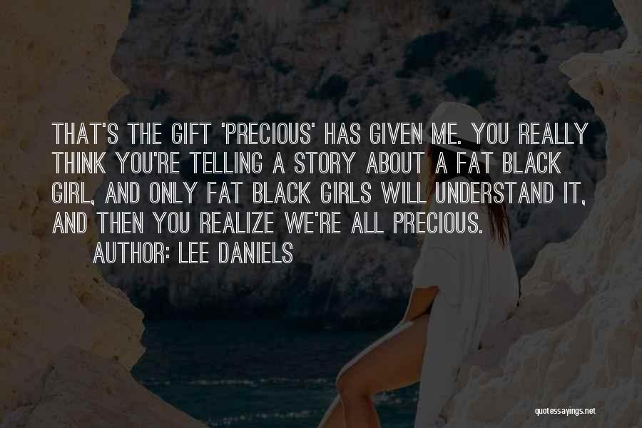 Fat Quotes By Lee Daniels