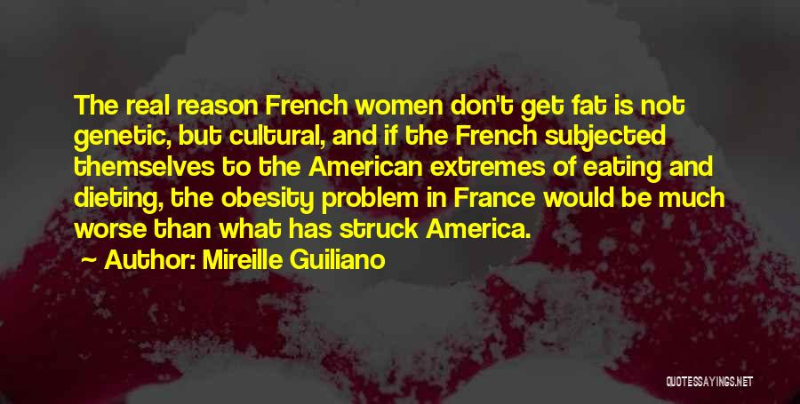 Fat Quotes By Mireille Guiliano