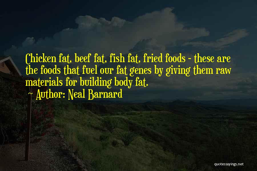 Fat Quotes By Neal Barnard
